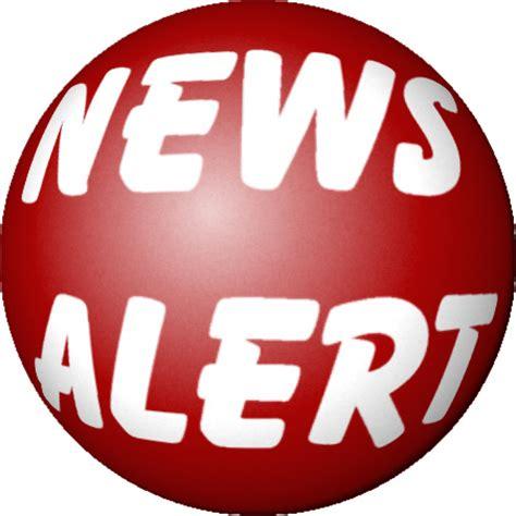 New Alert And by News Alert Newsalert