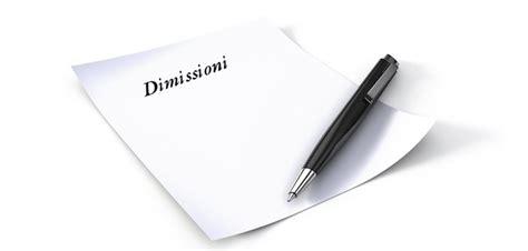 lettere di dimissioni dal lavoro dimissioni e risoluzione consensuale ecco le nuove modalit 224