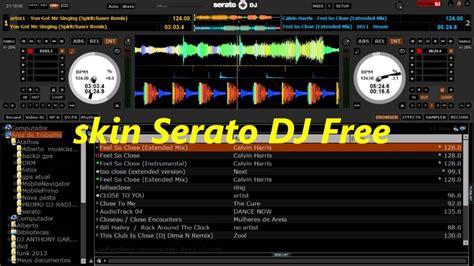serato dj software free download full version virtual dj serato skin free download