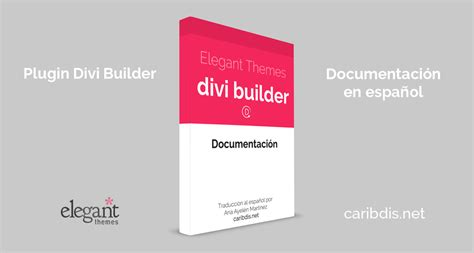 elegant themes elegant builder divi builder by elegant themes documentation in spanish
