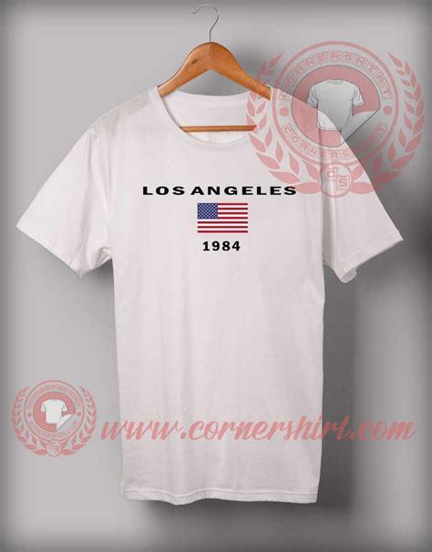 design t shirts los angeles los angeles 1984 custom design t shirts cornershirt com