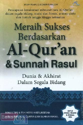 Miracles Of Al Quran As Sunnahsoft Cover bukukita meraih sukses berdasarkan al quran sunnah