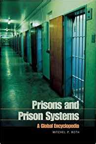 a in the prison system confessions books prisons and prison systems a global encyclopedia mitchel