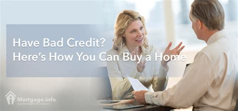 i have bad credit how can i buy a house have bad credit here s how you can buy a home