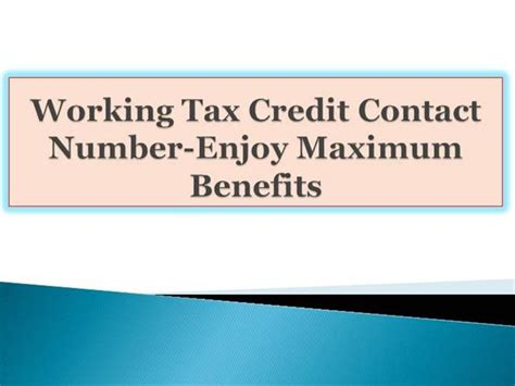 Tax Credit Form Phone Number Working Tax Credit Contact Number Enjoy Maximum Benefits