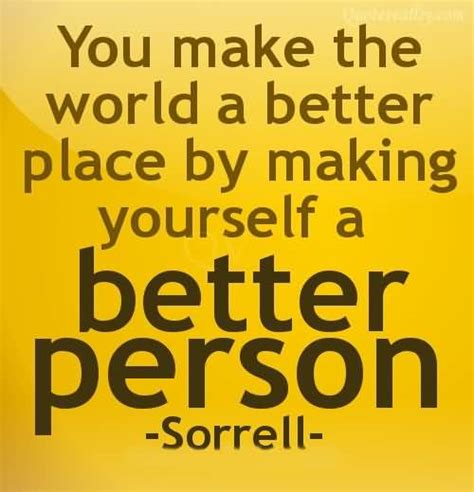 make the world a better place motivational quotes sayings pictures and images