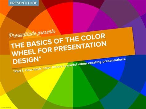 basics design colour n the basics of the color wheel for presentation design