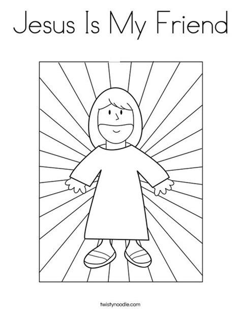 preschool coloring pages jesus jesus is my friend coloring page from twistynoodle com