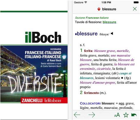 il boch dizionario francese italiano 880812830x zanichelli porta il dizionario francese italiano il boch su app store iphone italia blog