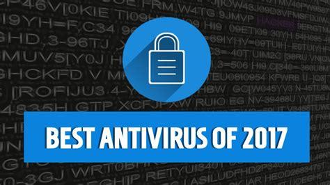 best 10 antivirus 10 best free antivirus software of 2017