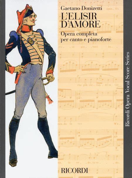 L Elisir D Amore Sheet Music By Gaetano Donizetti Sheet
