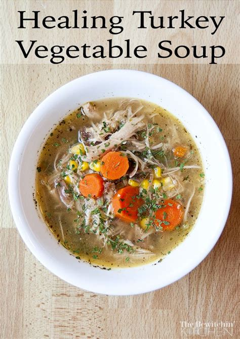healthy turkey soup recipe 17 best ideas about hair and nails on pretty