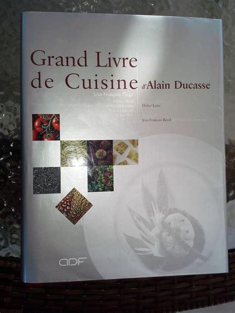 le grand livre de la cuisine v馮騁arienne alain ducasse le grand livre de la cuisine 2001 catawiki
