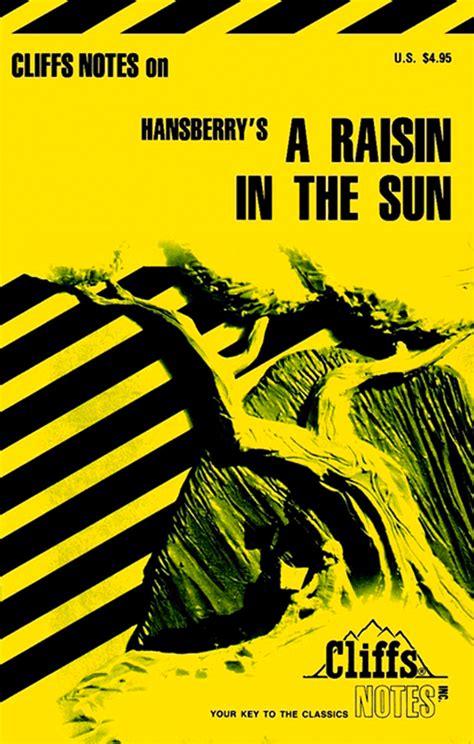 themes in the book a raisin in the sun cliffsnotes on hansberry s a raisin in the sun