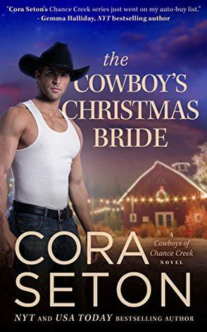 cowboy seal homecoming navy seal cowboys books the cowboy s cowboys of chance creek 9