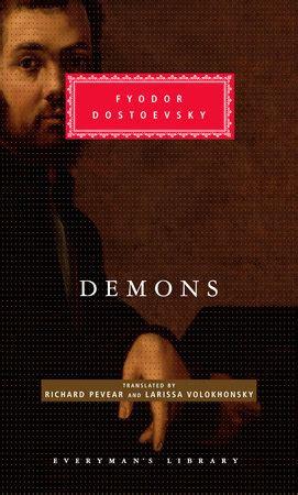 demons everymans library classics 1857151828 demons by fyodor dostoevsky penguinrandomhouse com