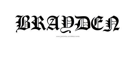 tattoo name brayden brayden name tattoo designs