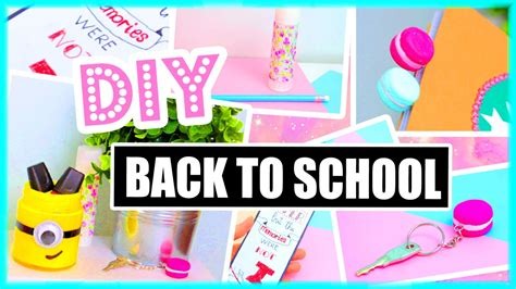 ideas for to make at school diy back to school ideas supplies paper towns minions