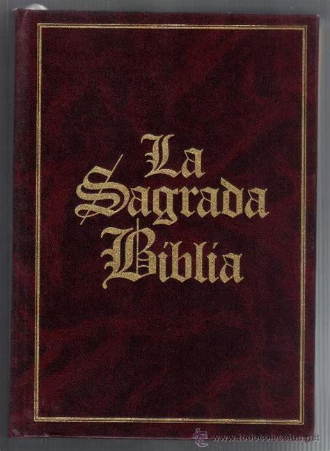 libro sagrada biblia la sagrada biblia estado impecable comprar libros de religi 243 n en todocoleccion 32994325