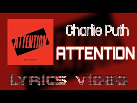 charlie puth attention lyrics charlie puth attention lyrics video youtube