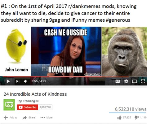 lemon dankmemes meme of 2017 but better meme 1 on the 1rst of april 2017 rdankmemes mods knowing they all want to die decide to give cancer