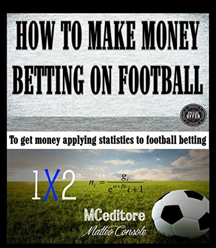 how to make money betting on football to get money applying statistics to football - How To Win Money Betting On Football