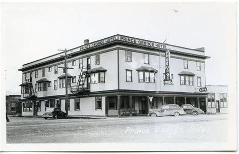 cineplex vernon bc 1940 s prince george hotel postcards of old bc 1920 1960