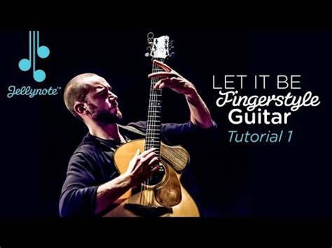 tutorial guitar beatles let it be by the beatles fingerstyle guitar tutorial