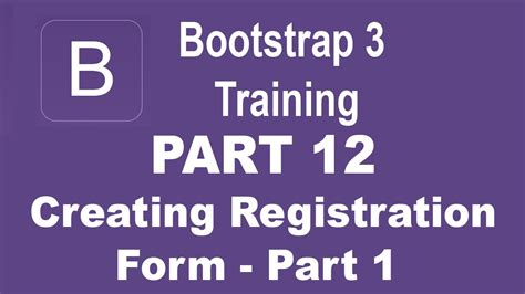 bootstrap tutorial registration form bootstrap tutorial for beginners part 12 how to