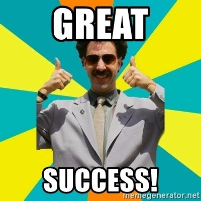 Great Success Meme - great success borat meme meme generator