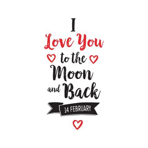 imágenes de i love you forever te amo a la luna y letras traseras descargar vectores gratis