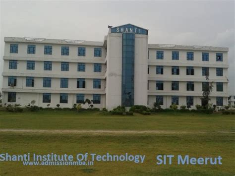 Institute Of Technology Executive Mba by Shanti Institute Of Technology Meerut Sit Mba Sit Fee