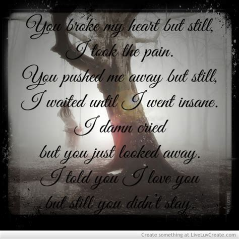10 That Make Me Cry by You Make Me Cry Quotes Quotesgram