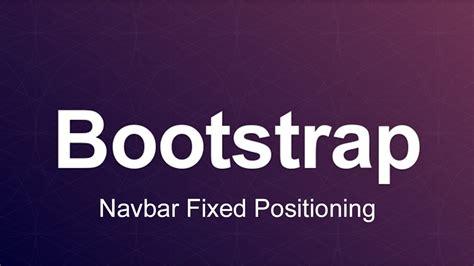 bootstrap navbar tutorial youtube bootstrap 3 tutorial 41 navbar fixed positioning youtube