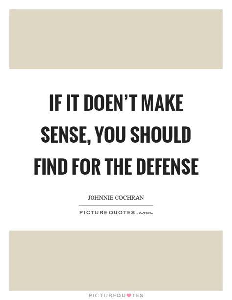 Make Search Sensitive Make Sense Quotes Make Sense Sayings Make Sense