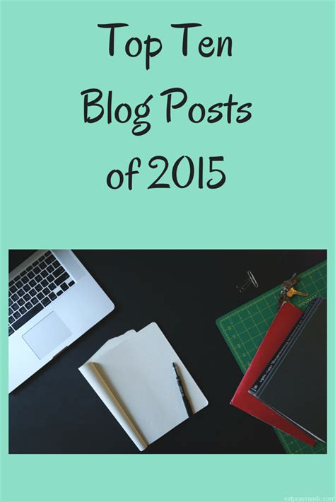 10 Best Blogs For by Top Ten Posts Of 2015 Eat Pray Run Dc