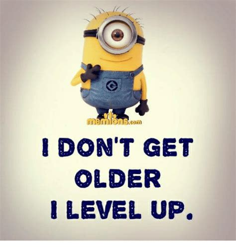 Level Up Meme - i don t get older level up meme on sizzle