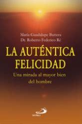 libro la autentica felicidad la aut 201 ntica felicidad libreria virtual san pablo chile