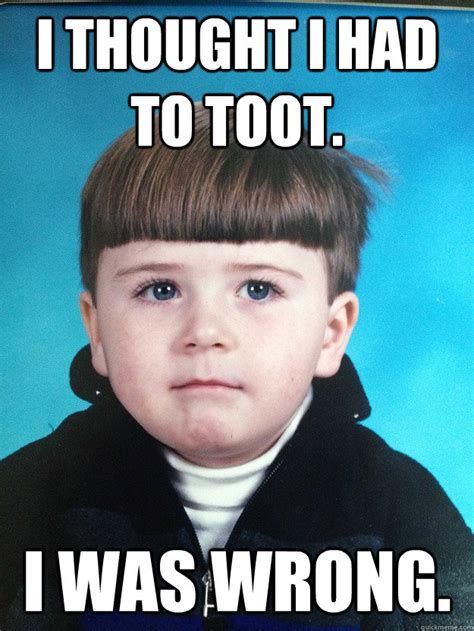 Wrong Meme - i thought i had to toot i was wrong dont cry davie