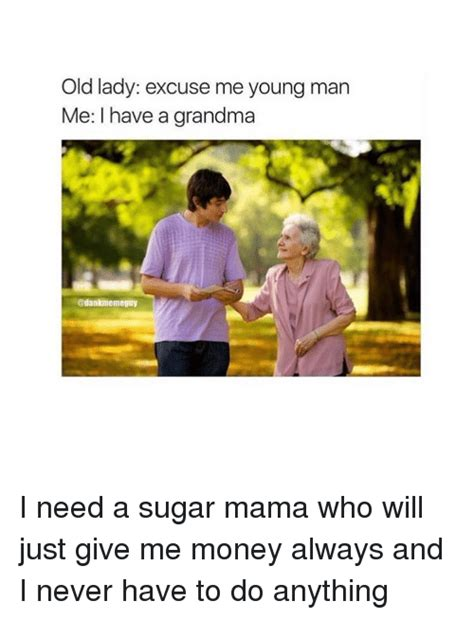 25 best memes about need a sugar mama need a sugar mama