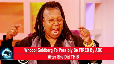 whoopi goldberg wants to return home to sierra leone sierra whoopi goldberg to possibly be fired by abc after she d