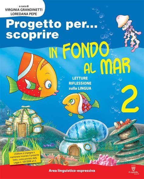 in fondo al mar testo in fondo al mar 2a antologia by antonietta issuu