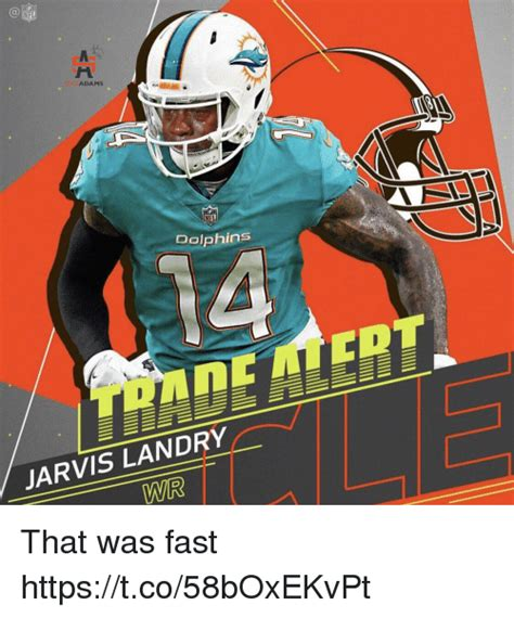 That Was Fast by Nfl Smice Dolphins Jarvis Landry That Was Fast