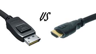 displayport vs hdmi what s the difference feature pc