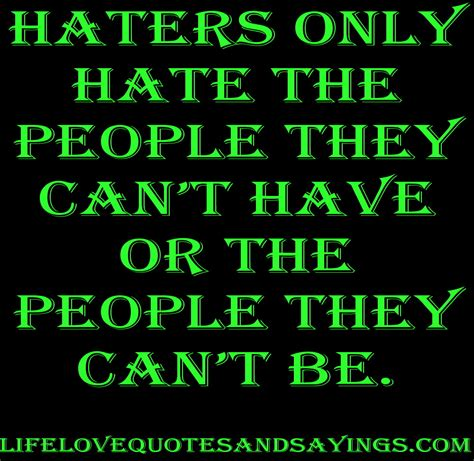 sayings for haters quotes quotesgram