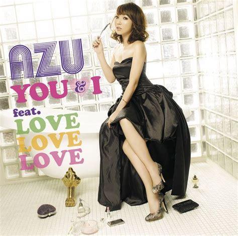 azu for you videos of azu 27 jpopasia