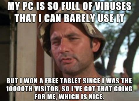 Funny Computer Meme - viruses quotes like success