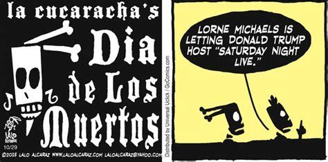 la cucaracha vs the books la cucaracha why did lorne of snl book donald