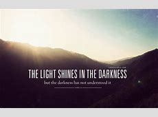 Quotes about Light through the darkness (41 quotes) V Alphabet Images In Heart