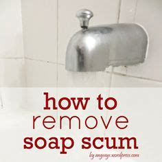 how to clean soap scum from bathtub 1000 images about cleaning ideas on pinterest cleaning